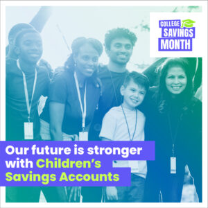 Our future is stronger with Children's Savings Accounts (CSA)
