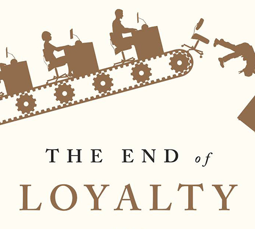 Book Review: The End of Loyalty